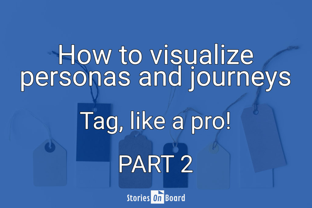 How to visualize personas and journeys on a story map - StoriesOnBoard