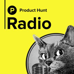 product hunt product management podcast