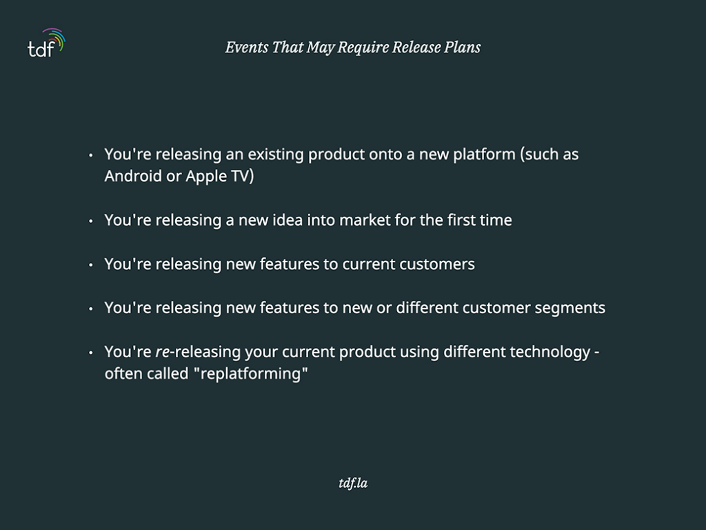 events that may require product release plans